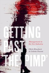 Getting Past 'the Pimp' - Bruckert, Chris; Parent, Colette - ISBN: 9781487522490