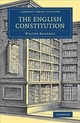 English Constitution - Bagehot, Walter - ISBN: 9781108078320