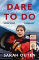Dare To Do - Outen, Sarah - ISBN: 9781473655287