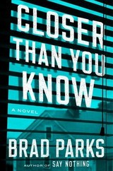 Closer Than You Know - Parks, Brad - ISBN: 9781101985625