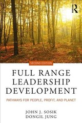 Full Range Leadership Development - Jung, Dongil (san Diego State University, California, Usa); Sosik, John J. (the Pennsylvania State University, University Park, Usa) - ISBN: 9781138053670