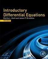 Introductory Differential Equations - Abell, Martha L. L./ Braselton, James P. - ISBN: 9780128149485