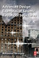 Advanced Design Examples of Seismic Retrofit of Structures - Yekrangnia, Mohammad - ISBN: 9780081025345