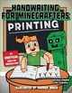 Handwriting For Minecrafters: Printing - Sky Pony Press - ISBN: 9781510732537