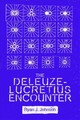 The Deleuze-lucretius Encounter - Johnson, Ryan J. - ISBN: 9781474432306