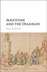 Augustine And The Dialogue - Kenyon, Erik (rollins College, Florida) - ISBN: 9781108422901
