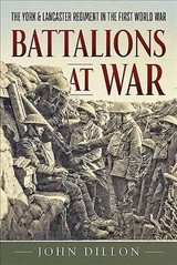 Battalions At War - Dillon, John - ISBN: 9781912174058