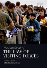 Handbook Of The Law Of Visiting Forces - Fleck, Dieter (EDT) - ISBN: 9780198808404