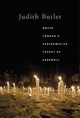 Notes Toward A Performative Theory Of Assembly - Butler, Judith - ISBN: 9780674983984