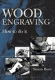 Wood Engraving - Brett, Simon - ISBN: 9781912217502
