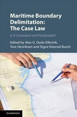 Maritime Boundary Delimitation: The Case Law - ISBN: 9781108424790