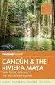Fodor's Cancun & The Riviera Maya - Fodor's Travel Guides - ISBN: 9781640970625