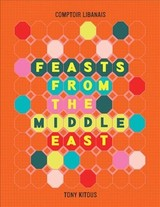 Feasts From The Middle East - Kitous, Tony - ISBN: 9780008300111