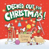 Decked Out For Christmas! - Long, Ethan - ISBN: 9781419723056