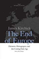 The End Of Europe - Kirchick, James - ISBN: 9780300234510