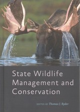 State Wildlife Management And Conservation - Ryder, Thomas J. (EDT) - ISBN: 9781421424460