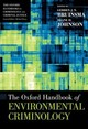 Oxford Handbook Of Environmental Criminology - Bruinsma, Gerben J. N. (EDT)/ Johnson, Shane D. (EDT) - ISBN: 9780190279707
