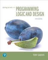 Starting Out With Programming Logic And Design - Gaddis, Tony - ISBN: 9780134801155