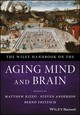 Wiley Handbook On The Aging Mind And Brain - Rizzo, Matthew (EDT)/ Anderson, Steven (EDT)/ Fritzsch, Bernd (EDT) - ISBN: 9781118771778