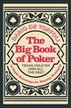 Big Book Of Poker - Toffoli, Dario de - ISBN: 9781848992511