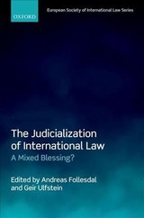 Judicialization Of International Law - Follesdal, Andreas (EDT)/ Ulfstein, Geir (EDT) - ISBN: 9780198816423