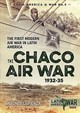 Chaco Air War 1932-35 - Sapienza, Antonio - ISBN: 9781911512967