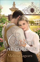 Chance At Forever - Jagears, Melissa - ISBN: 9780764217531