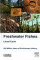 Freshwater Fishes - Cavin, Lionel - ISBN: 9781785481383