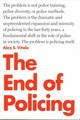 The End Of Policing - Vitale, Alex S. - ISBN: 9781784782894