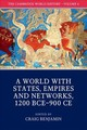 Cambridge World History: Volume 4, A World With States, Empires And Networks 1200 Bce-900 Ce - Benjamin, Craig (EDT) - ISBN: 9781108407717