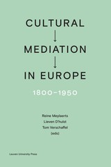 Cultural Mediation in Europe, 1800-1950 - Amélie  Auzoux - ISBN: 9789461662408