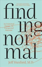 Finding Normal - Huxford, Jeff, M.d. - ISBN: 9781683509301