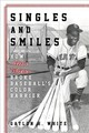 Singles And Smiles - White, Gaylon H. - ISBN: 9781538107904