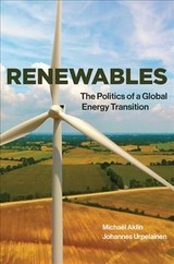 Renewables - Urpelainen, Johannes (founding Director, Initiative For Sustainable Energy Policy, Johns Hopkins University); Aklin, Michael (assistant Professor, University Of Pittsburgh) - ISBN: 9780262534949