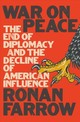War On Peace - Farrow, Ronan - ISBN: 9780393652109