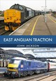 East Anglian Traction - Jackson, John - ISBN: 9781445672946