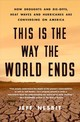 This Is The Way The World Ends - Nesbit, Jeff - ISBN: 9781250160461