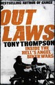 Outlaws: Inside The Hell's Angel Biker Wars - Thompson, Tony - ISBN: 9781444716627