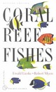 Coral Reef Fishes - Lieske, Ewald; Myers, Robert - ISBN: 9780691089959