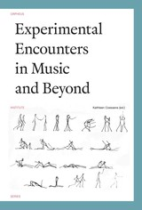 Experimental Encounters in Music and Beyond - ISBN: 9789461662316