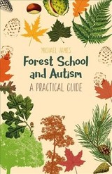 Forest School And Autism - James, Michael - ISBN: 9781785922916