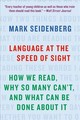 Language At The Speed Of Sight - Seidenberg, Mark - ISBN: 9781541617155