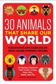 30 Animals That Share Our World - Reynolds, Jean (EDT) - ISBN: 9781633225008