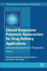 Woodhead Publishing Series in Biomaterials, Stimuli Responsive Polymeric Nanocarriers for Drug Delivery Applications - ISBN: 9780081019955
