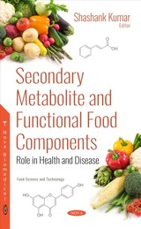 Secondary Metabolite And Functional Food Components - Kumar, Shashank (EDT) - ISBN: 9781536131864