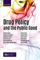 Drug Policy And The Public Good - Professor, Centre For Social Research On Alcohol And Drugs, Stockholm Unive... - ISBN: 9780198818014