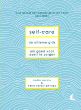 Self-care - Nadia  Narain - ISBN: 9789000364114
