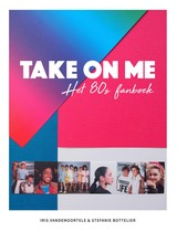 Take on me - Iris Vandemoortele - ISBN: 9789000364121