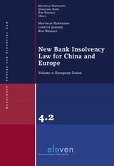 New Bank Insolvency Law for China and Europe - Matthias  Haentjens - ISBN: 9789462746701