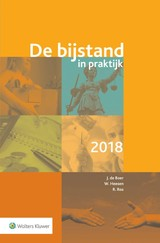 De bijstand in praktijk 2018 - Richard Ros; Willy Heesen; Jan de Boer - ISBN: 9789013146592